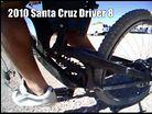 Suspension POV: 2010 Santa Cruz Driver 8